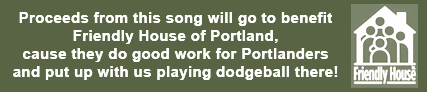 Proceeds from this song will go to the Friendly House of Portland